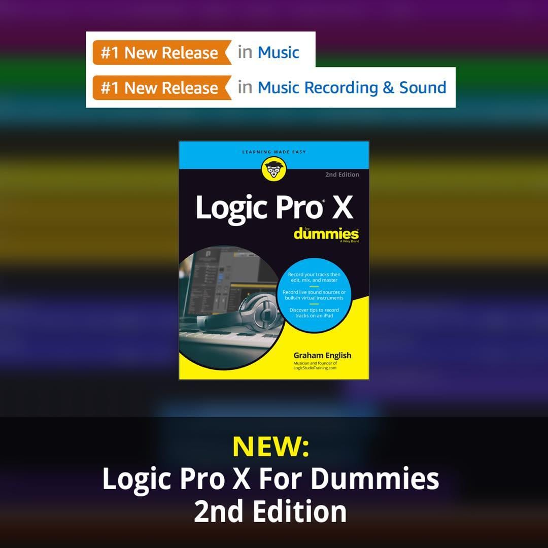 Celebrating the first anniversary of Logic Pro X For Dummies, 2e